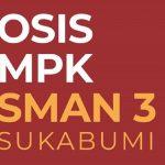 OSIS MPK SMAN 3 Sukabumi